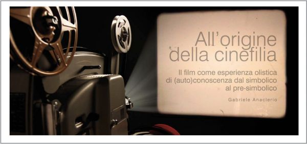 All'origine della cinefilia